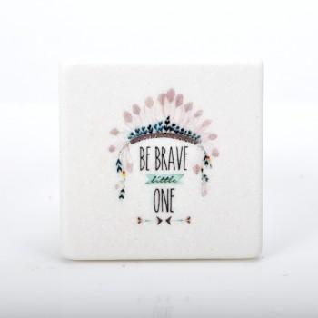 Marble printed  Boho ''Be Brave''